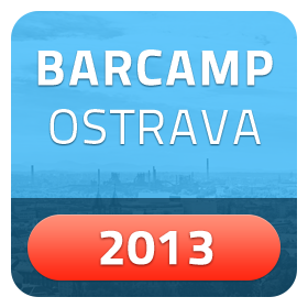 Barcamp Ostrava 2013